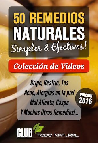 Remedios Caseros Naturales - Colección de Videos - 2016