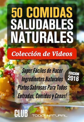 Comidas Saludables Naturales: Colección de Videos - 2016